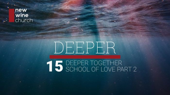 Deeper: 14 - Deeper Together - School of Love Part 2